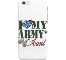 I Love My Army Aunt iPhone Case/Skin