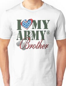 I Love My Army Brother Unisex T-Shirt