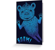 Turquoise Bear Goes Boom Greeting Card