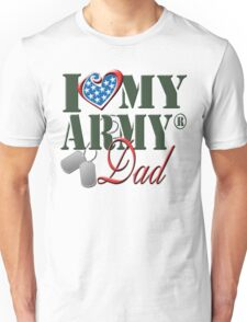 I Love My Army Dad Unisex T-Shirt