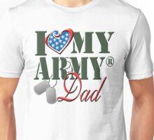 I Love My Army Dad Unisex T-Shirt