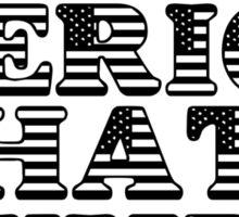BECAUSE MERICA Sticker
