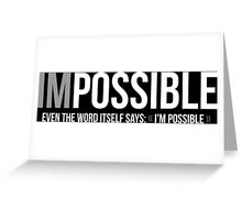 I'm Possible Greeting Card