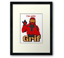 I'm with Grif Framed Print