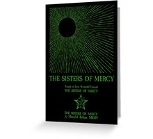 The Sisters Of Mercy - The Worlds End - Temple of Love Greeting Card