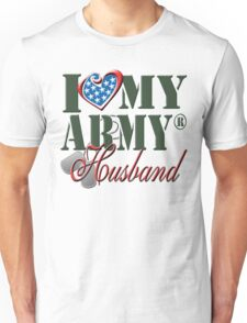 I Love My Army Husband Unisex T-Shirt