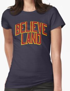 BELIEVE LAND (Cleveland Cavaliers 2016) Womens Fitted T-Shirt