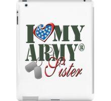 I Love My Army Sister iPad Case/Skin