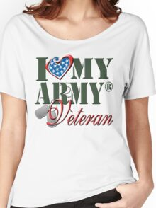 I Love My Army Veteran Women's Relaxed Fit T-Shirt