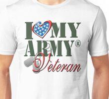 I Love My Army Veteran Unisex T-Shirt
