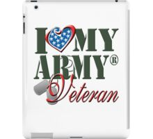 I Love My Army Veteran iPad Case/Skin