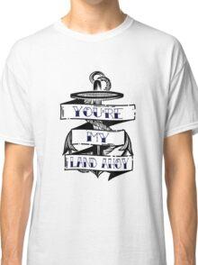 Land Ahoy Classic T-Shirt