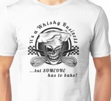 Skull Baker 6: Whisky Business Unisex T-Shirt