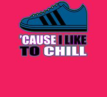 CAUSE I LIKE TO CHILL (1 of 6) Womens Fitted T-Shirt