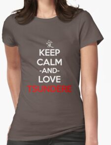 Keep Calm And Love Tusndere Anime Manga Shirt Womens Fitted T-Shirt
