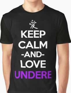 Keep Calm And Love Undere Anime Manga Shirt Graphic T-Shirt