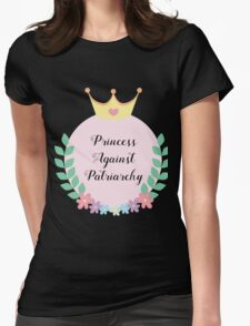 Princess Against Patriarchy Womens Fitted T-Shirt