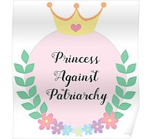 Princess Against Patriarchy Poster