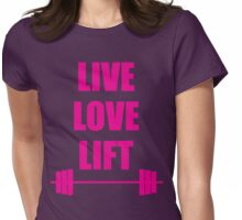 Live, Love, Lift (Barbell) Womens Fitted T-Shirt