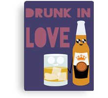 Drunk In Love ll Canvas Print