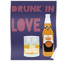 Drunk In Love ll Poster