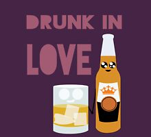 Drunk In Love ll Unisex T-Shirt
