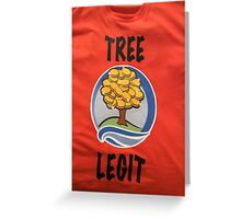 TREE LEGIT CAREGIVERS Greeting Card