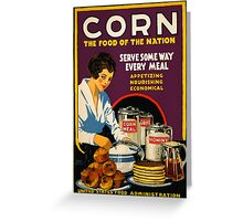 Corn, the Food of a Nation Greeting Card