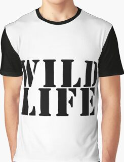 Wild Life. Protect it Graphic T-Shirt