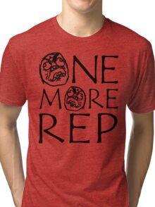 One More Rep (Gym Meme) Tri-blend T-Shirt