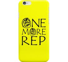 One More Rep (Gym Meme) iPhone Case/Skin