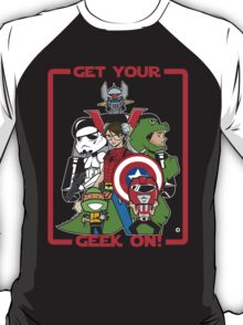 Get Your Geek On! T-Shirt
