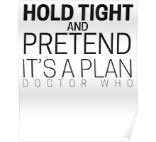 "Doctor Who ""Hold Tight"" Poster"