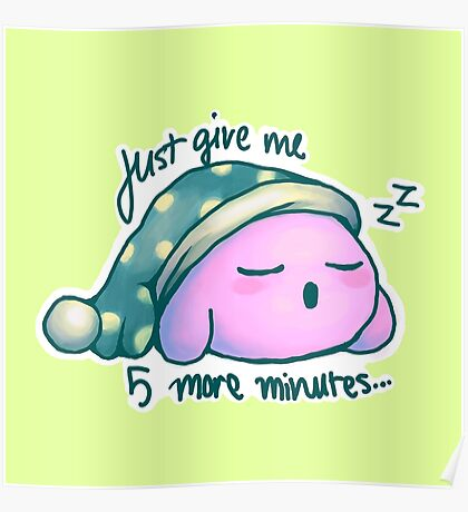 Kirby- 5 More Minutes Poster