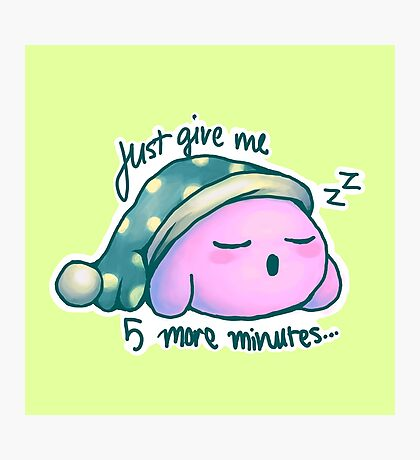 Kirby- 5 More Minutes Photographic Print