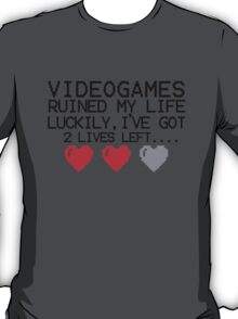Retro Gaming....  videogames ruined my life T-Shirt
