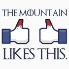 The mountain likes this post. by MalcolmWest