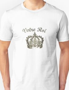 Your King Unisex T-Shirt