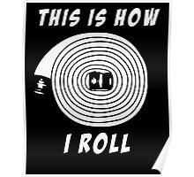 Firefighter This Is How I Roll Tshirt Poster