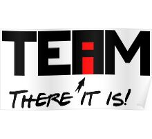 """The """"I"""" In Team Poster"""