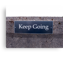 Keep Going Sign Canvas Print