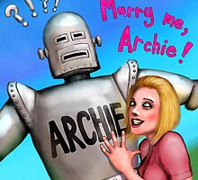 Marry me, Archie! by Smallbrainfield