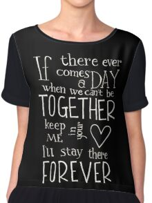 Together Forever  Chiffon Top