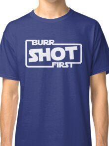 Burr Shot First Square Classic T-Shirt