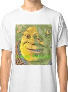 Larger Than Life ft. Shrek Classic T-Shirt