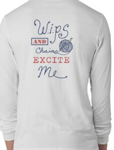 WIPs and Chains Excite Me Long Sleeve T-Shirt