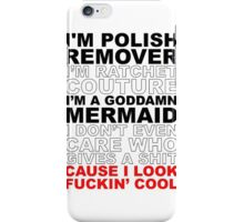 I'm Ratchet Couture iPhone Case/Skin