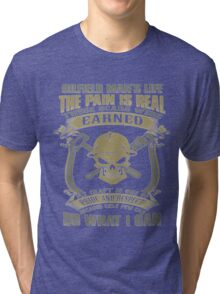 The Pain Is Real Tri-blend T-Shirt