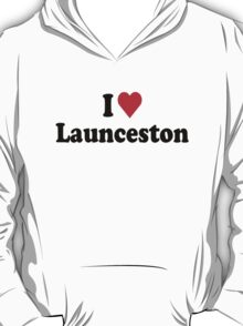 I Heart Love Launceston T-Shirt