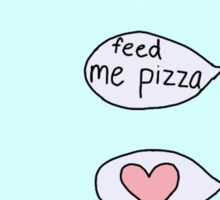 feed me pizza phone text  Sticker